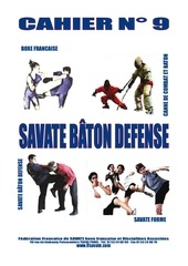 cahier 9 savate baton defense octobre 2012
