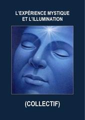 l experience mystique et l illumination collectif