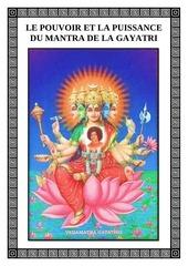 le pouvoir et la puissance du mantra de la gayatri