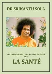 les enseignements de sathya sai baba sur la sante