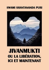 jivanmukti ou la liberation ici et maintenant