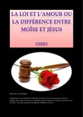 la loi et l amour ou la difference entre mo se et jesus