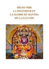 decouvrir la splendeur et la gloire de la gayatri