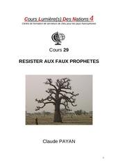 29 resister aux faux prophetes