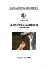 32 necessite du ministere de prophete