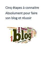 cinq etapes a connaitre absolument pour creer un blog