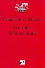 la route de la servitude friedrich hayek 1