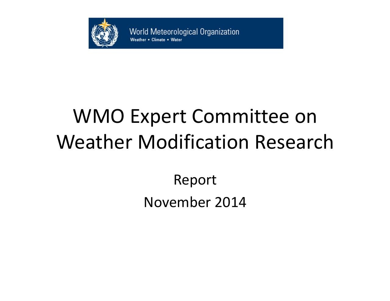 Aperçu du document 2014 WMO_Expert_Committee_Weather_Modification_Research.pdf - page 1/13