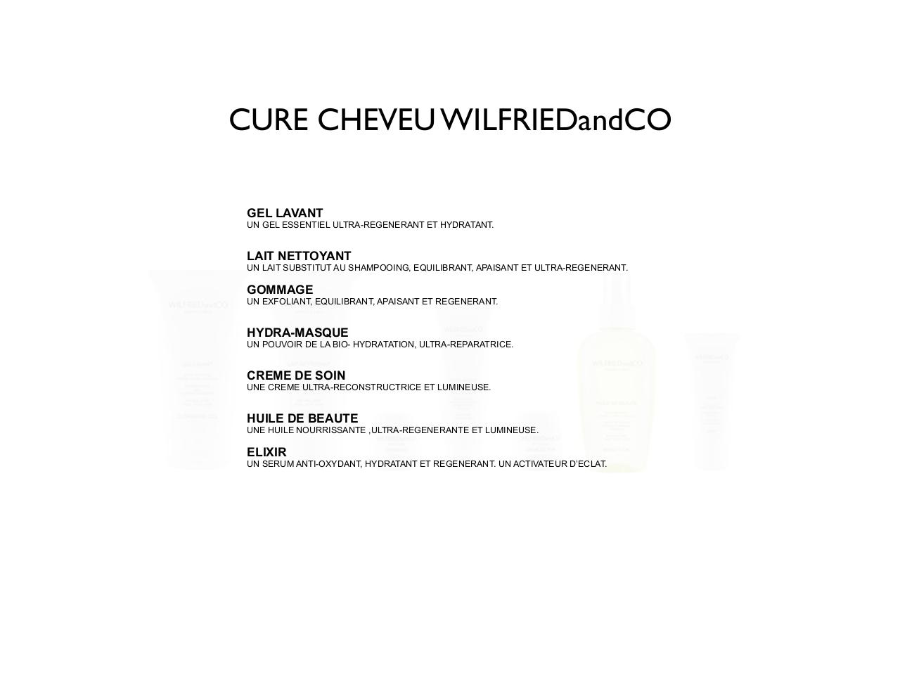 4 _Les cures WILFRIEDandCO_ ULTRA-REPARATRICE CHEVEUX.pdf - page 4/18