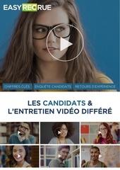 easyrecrue les candidats et lentretien video