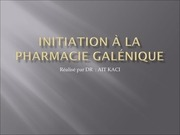 initiation a la pharmacie galenique