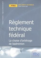 reglement technique chaise arbitrage de badminton