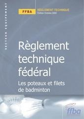 reglement technique les poteaux et filets de badminton