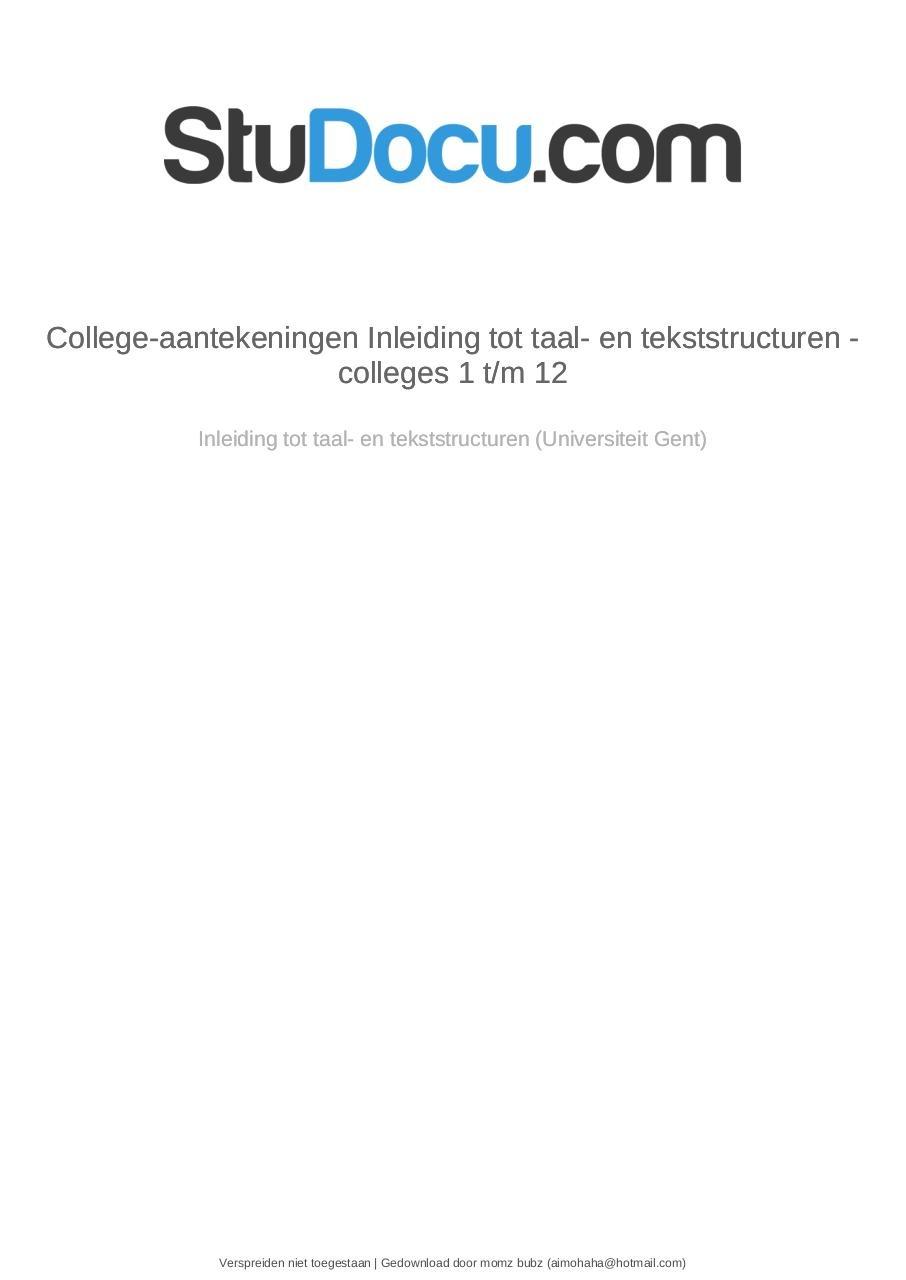 College Aantekeningen Inleiding Tot Taal En Tekststructuren Colleges