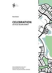 celebration la ville selon disney
