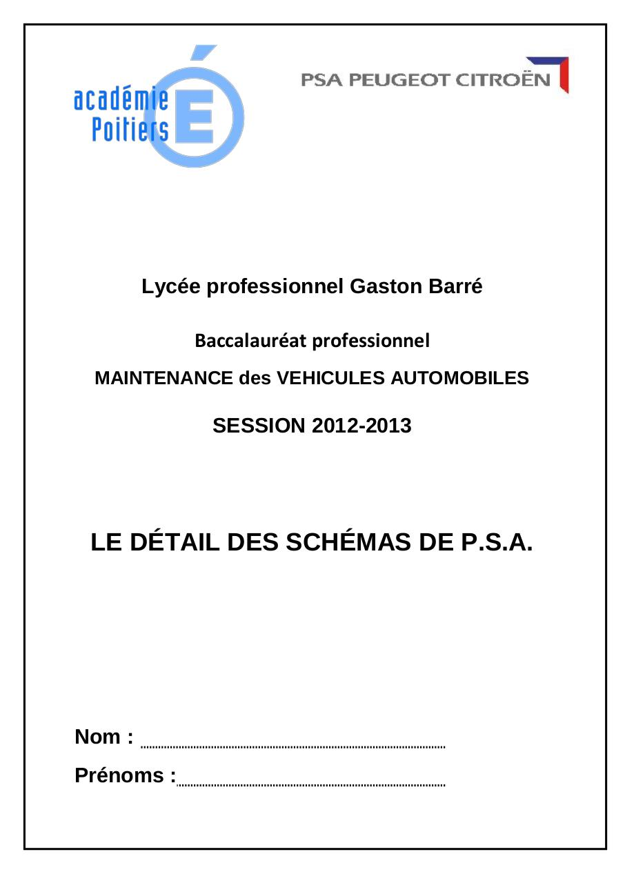 Recherche Pdf Schema Electrique Automobile Daewoo Cielo 2qschema Service Manual 66 Schematique Psa 2 Lyce Professionnel Gaston Barr Baccalaurat Maintenance Des Vehicules Automobiles Session 2012 2013 Le Dtail