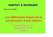 les differentes etapes de la construction d une maison