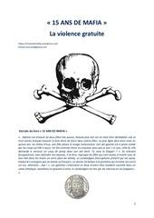 15 ans de mafia la violence gratuite