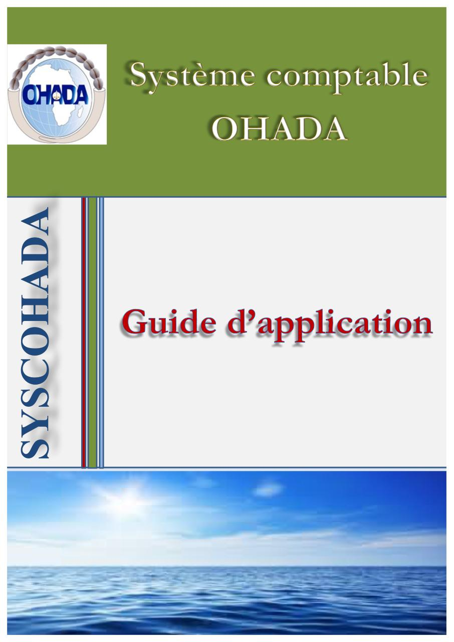 Aperçu du document Guide-d-application-du-SYSCOHADA.pdf - page 1/437