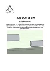 tuyaute 2 0 notice d utilisation coude sur coude