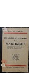 robert amadou louis claude de saint martin et le martinisme