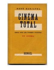 rene barjavel cinema total rene barjavel