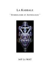 le mat jean francois la kabbale symbolisme et astrologie