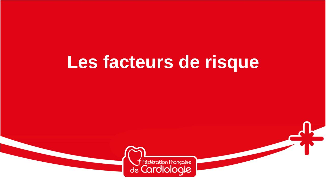 Risques-cardio-vasculaires_0.pdf - page 3/44