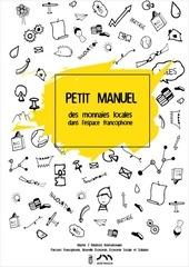 petit manuel des monnaies locales dans l espace francophone