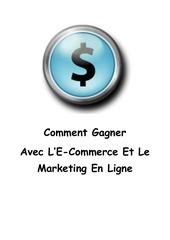 comment gagner avec ecommerce et marketing en ligne