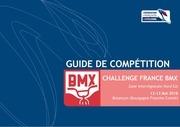 guide competition bmx challenge fr nord est 2018 besancon