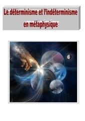 Fichier PDF le determinisme et lindeterminisme en metaphysique 02062012