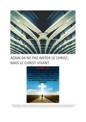 agm4 04 ne pas imiter le christ mais le christ vivant