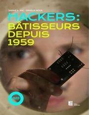 hackers   batisseurs depuis 1959