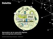 deloittebarometre maturite digitale entreprises aficaines 2017