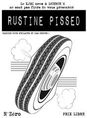 rustine pissed 1