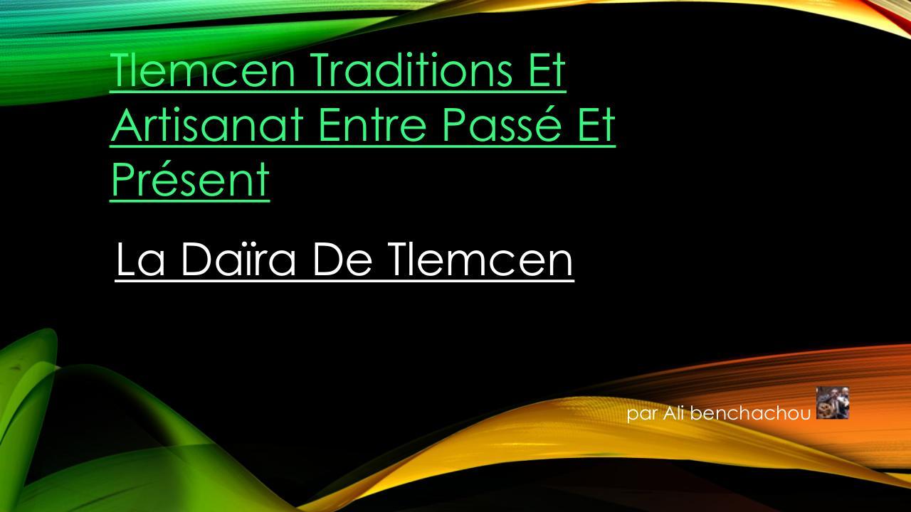 817f6b0add17 Tlemcen Traditions Et Artisanat Entre Passé Et Présent a.pdf - page 1 9