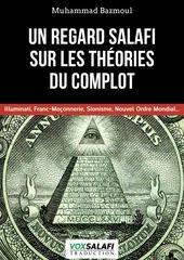 un regard salafi sur les theories du complot