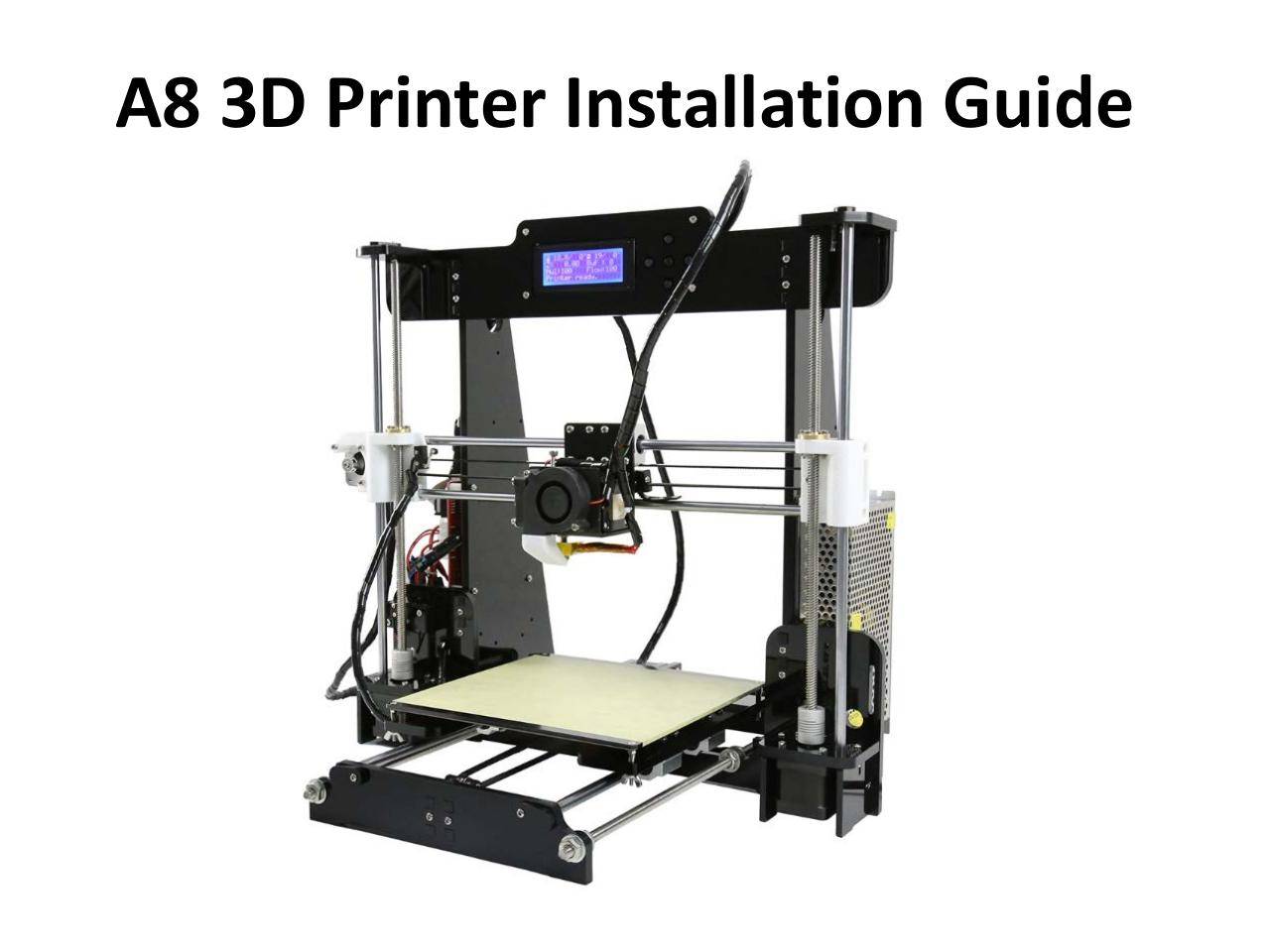 A8 3D Printer Installation Instructions par Administrator ...