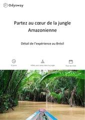 partez au coeur de la jungle amazonienne