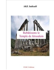 rebatissons le temple de jerusalem