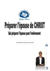 qui prepare lepouse de christ