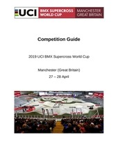 2019 uci bmx sx world cup competition guide   manchester