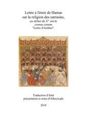 lettre a lemir de damas sur la religion des sarrazins
