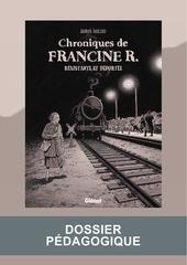 chroniques de francine r dossier pedagogique 1