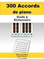 300 accords de piano guide et dictionnaire 2015