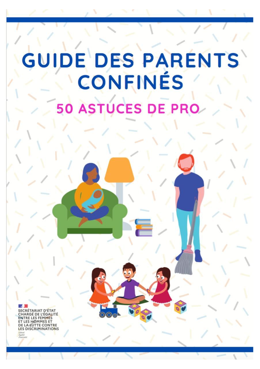 Guide des parents confinés - 50 astuces de pro.pdf - page 1/46