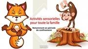 activites sensorielles pour toute la famille