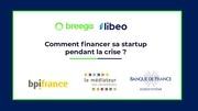 comment financer sa startup pendant la crise