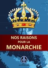 nos raisons pour la monarchie